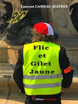 cover image of Flic et gilet jaune