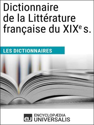 cover image of Dictionnaire de la Littérature française du XIXe s.