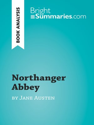cover image of Northanger Abbey by Jane Austen (Book Analysis)