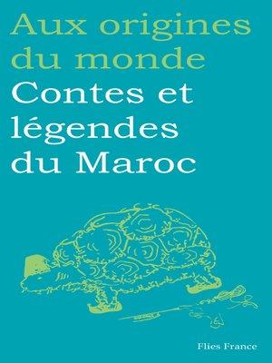cover image of Contes et légendes du Maroc