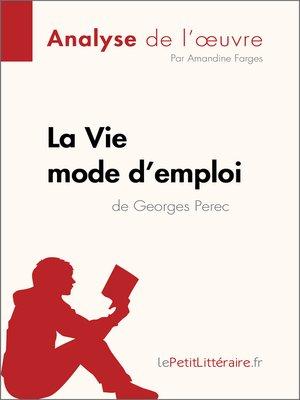 cover image of La Vie mode d'emploi de Georges Perec (Analyse de l'oeuvre)