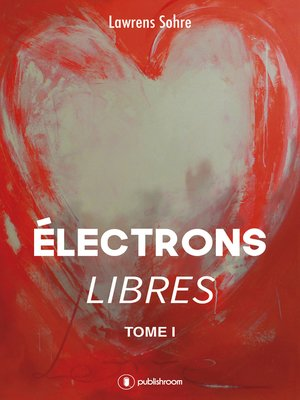 cover image of Électrons libres