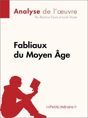 cover image of Fabliaux du Moyen Âge (Analyse de l'œuvre)