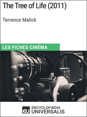 cover image of The Tree of Life de Terrence Malick (Les Fiches Cinéma d'Universalis)