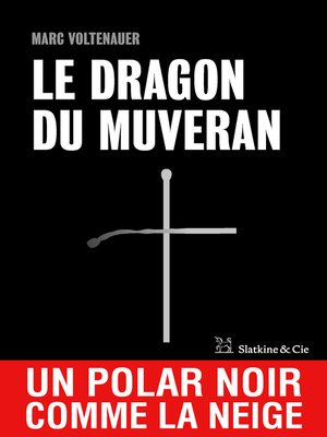 cover image of Le Dragon du Muveran