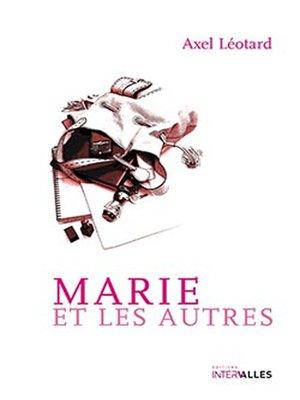 cover image of Marie et les Autres