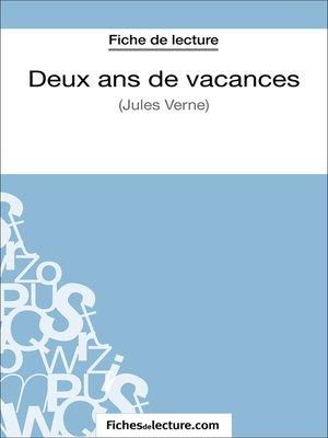cover image of Deux ans de vacances de Jules Verne (Fiche de lecture)
