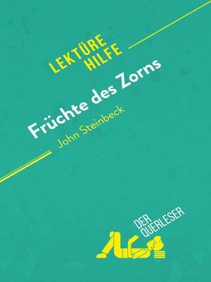 cover image of Früchte des Zorns von John Steinbeck (Lektürehilfe)