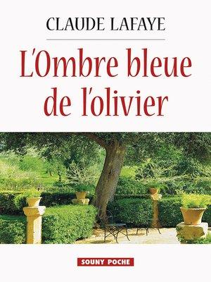 cover image of L'Ombre bleue de l'olivier