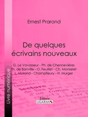 cover image of De quelques écrivains nouveaux