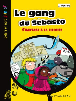 cover image of Le gang du Sébasto