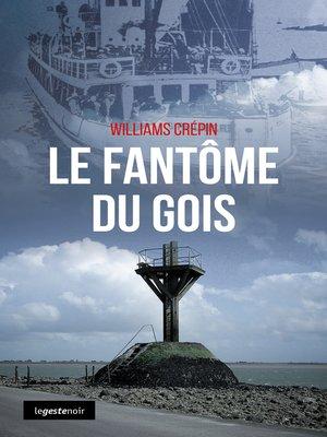 cover image of Le fantôme du Gois