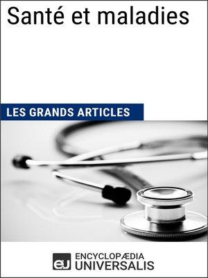 cover image of Santé et maladies