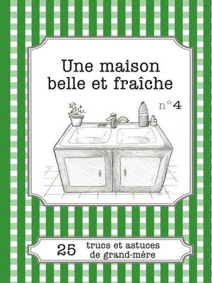 cover image of Une maison belle et fraîche