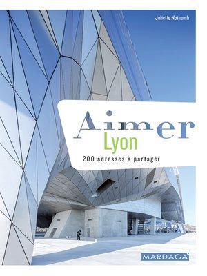 cover image of Aimer Lyon