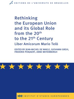 cover image of Rethinking the European Union and its global role from the 20th to the 21st Century