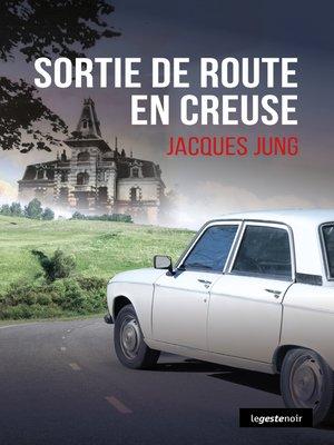cover image of Sortie de route en Creuse
