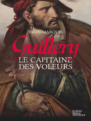 cover image of Guillery, le capitaine des voleurs