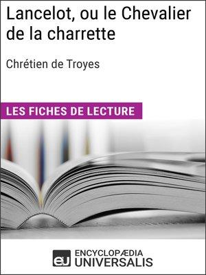 cover image of Lancelot, ou le Chevalier de la charrette de Chrétien de Troyes