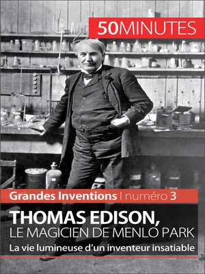 cover image of Thomas Edison, le magicien de Menlo Park