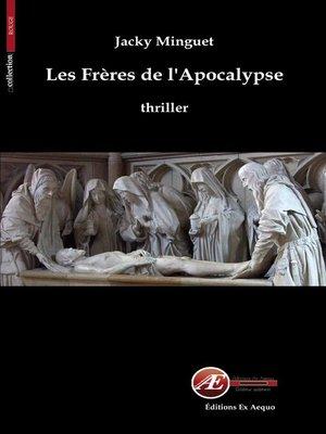 cover image of Les Frères de l'Apocalypse