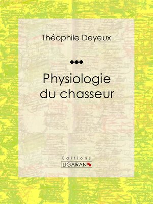 cover image of Physiologie du chasseur