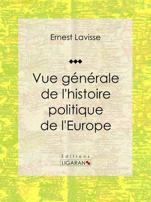 cover image of Vue générale de l'histoire politique de l'Europe