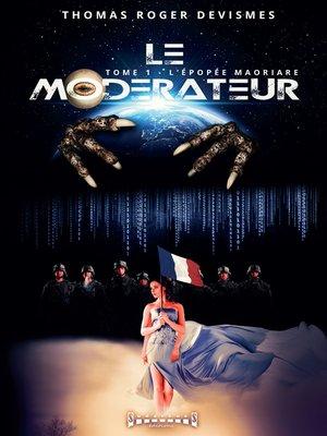 cover image of Le Modérateur
