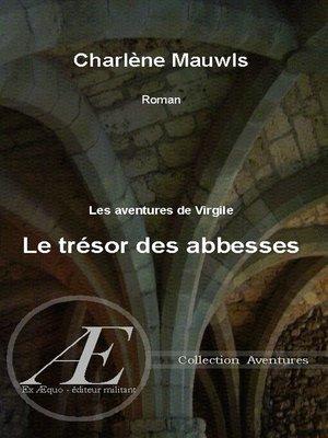 cover image of Le trésor des Abbesses