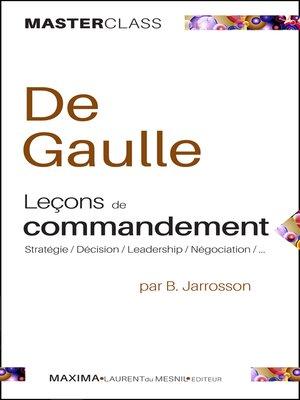 cover image of De Gaulle--Leçons de commandement