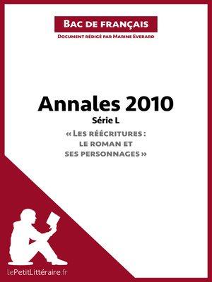 cover image of Bac de français 2010--Annales Série L--Corrigé