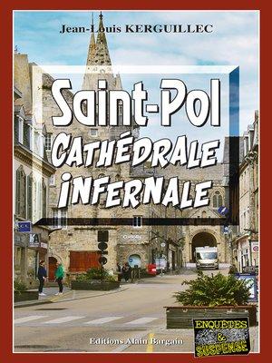 cover image of Saint-Pol, Cathédrale infernale