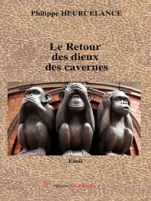 cover image of Le Retour des dieux des cavernes