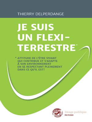 cover image of Je suis un flexi-terrestre