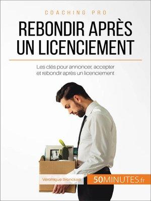 cover image of Rebondir après un licenciement