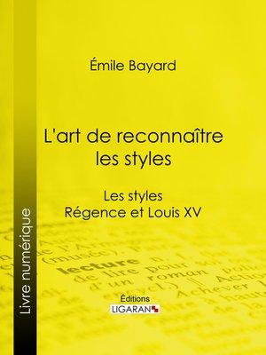 cover image of L'art de reconnaître les styles