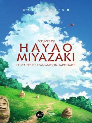 cover image of L'œuvre de Hayao Miyazaki