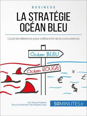 cover image of La Stratégie Océan Bleu