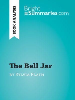 cover image of The Bell Jar by Sylvia Plath (Book Analysis)