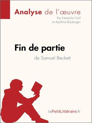 cover image of Fin de partie de Samuel Beckett (Analyse de l'oeuvre)