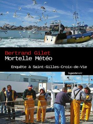 cover image of Mortelle météo