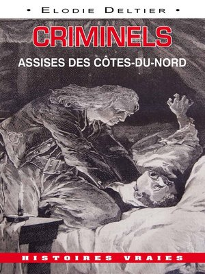 cover image of Criminels