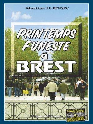 cover image of Printemps funeste à Brest