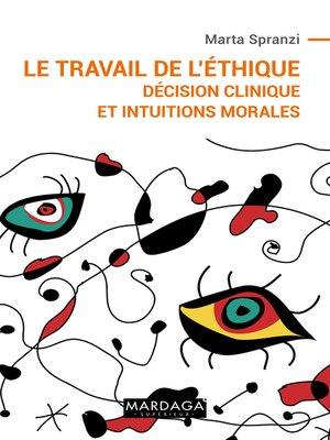 cover image of Le travail de l'éthique