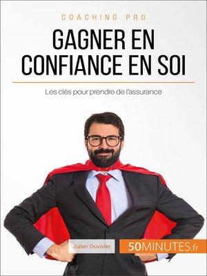 cover image of Gagner en confiance en soi