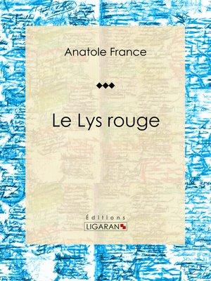 cover image of Le Lys rouge
