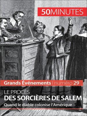 cover image of Le procès des sorcières de Salem