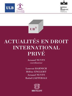 cover image of Actualités en droit international privé