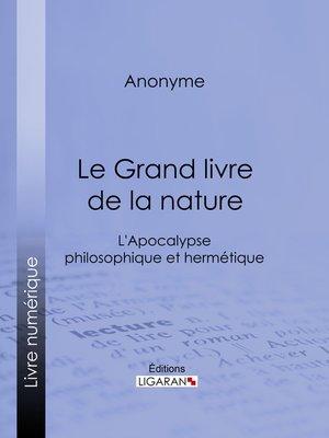 cover image of Le Grand livre de la nature
