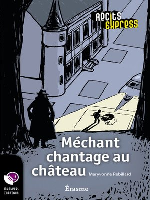 cover image of Méchant chantage au château
